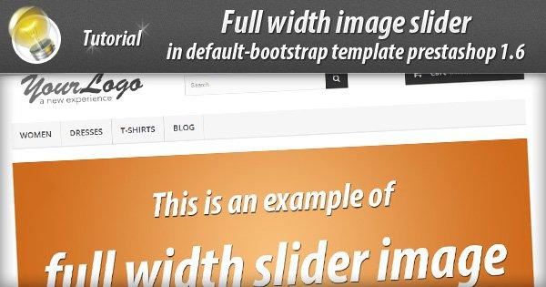Full width slider default bootstrap prestashop 1.6